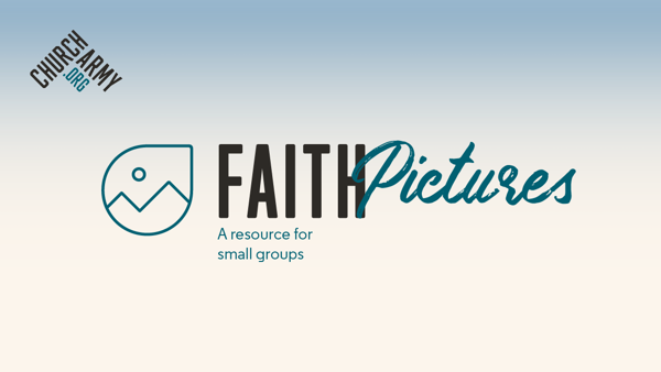 A new resource from Church Army - Faith Pictures