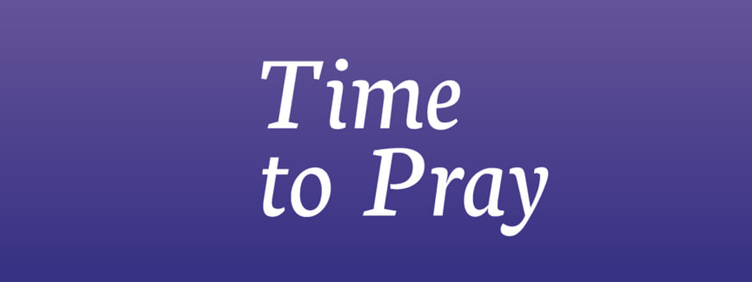 Continuing To Make #TimeToPray
